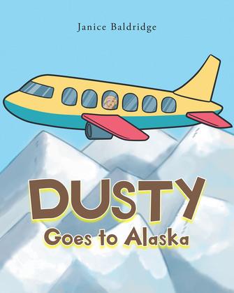 Dusty Goes to Alaska