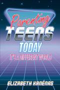 Parenting Teens Today