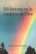 Mi historia en la creación de Dios