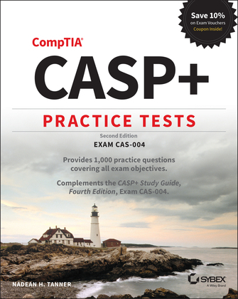 CASP+ CompTIA Advanced Security Practitioner Practice Tests
