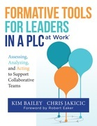 Formative Tools for Leaders in a PLC at WorkⓇ