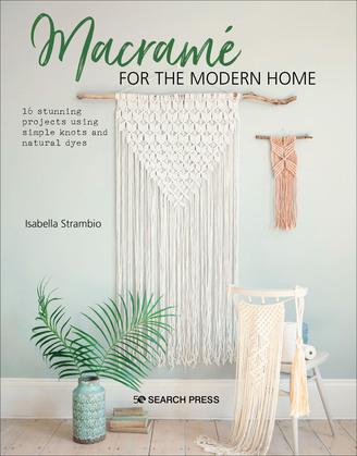 Macramé for the Modern Home