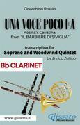 (Bb Clarinet part) Una voce poco fa - Soprano & Woodwind Quintet