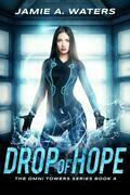 Drop of Hope (The Omni Towers, #4)