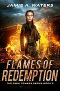 Flames of Redemption (The Omni Towers, #5)