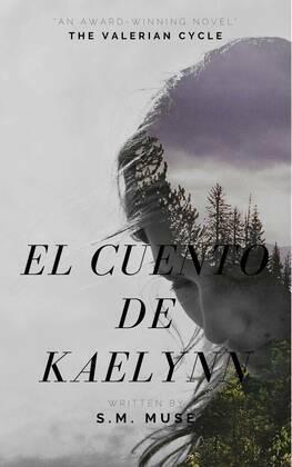 El Cuento De Kaelynn