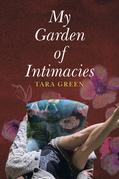 My Garden of Intimacies