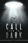 A Call from the Dark