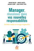 Manager, réussissez dans vos nouvelles responsabilités