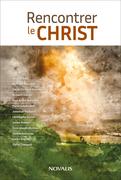 Rencontrer le Christ