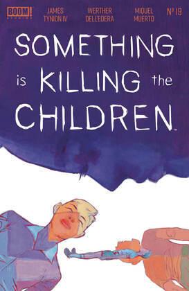 Something is Killing the Children #19