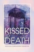 Kissed to Death