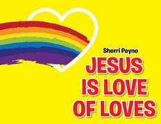 Jesus Is Love of Loves