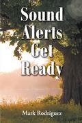 Sound Alerts Get Ready