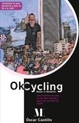 Ok Cycling Made In Medellín.¡Para entrenar en casa, ser un mejor spinner o lograr ser un mejor Ok coach!