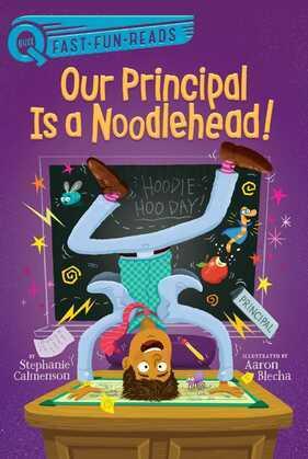 Our Principal Is a Noodlehead!