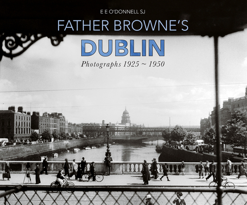 Father Browne's Dublin
