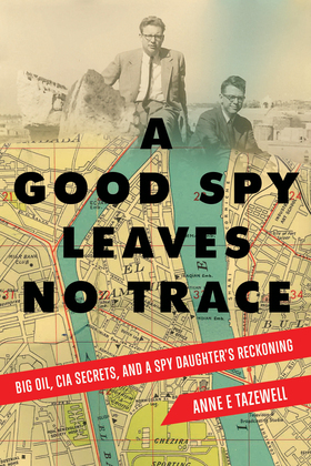 A Good Spy Leaves No Trace