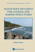 Ocean Wave Dynamics for Coastal and Marine Structures