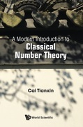 A Modern Introduction to Classical Number Theory