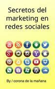 Secretos del marketing en redes sociales