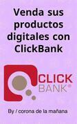 Venda sus productos digitales con ClickBank