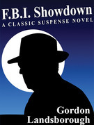 F.B.I. Showdown: A Classic Suspense Novel