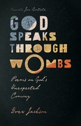 God Speaks Through Wombs