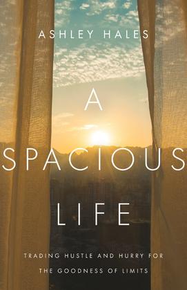 A Spacious Life