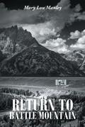 Return to Battle Mountain