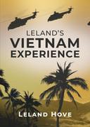 Leland's Vietnam Experience
