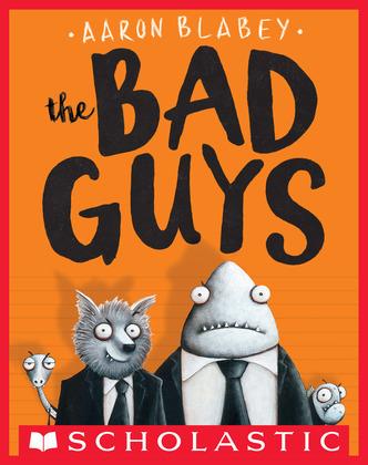 The Bad Guys (The Bad Guys #1)