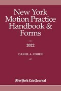 New York Motion Practice Handbook and Forms 2022