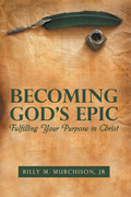 Becoming God's Epic