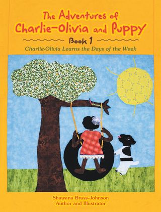 The Adventures of Charlie-Olivia and Puppy- Book 1