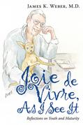 Joie De Vivre, as I See It