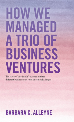 How We Managed a Trio of Business Ventures