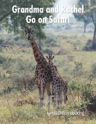 Grandma and Rachel Go on Safari