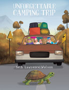 Unforgettable Camping Trip