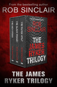 The James Ryker Trilogy