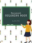 Rapunzel Coloring Book for Kids Ages 3+ (Printable Version)
