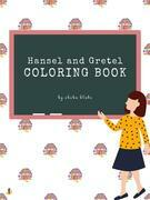 Hansel and Gretel Coloring Book for Kids Ages 3+ (Printable Version)