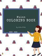 Mulan Coloring Book for Kids Ages 3+ (Printable Version)