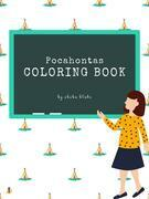 Pocahontas Coloring Book for Kids Ages 3+ (Printable Version)