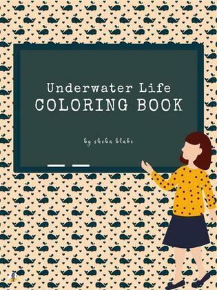 Underwater Life Coloring Book for Kids Ages 3+ (Printable Version)