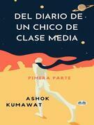 Del Diario De Un Chico De Clase Media