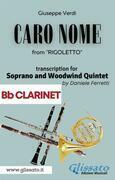 (Bb Clarinet) Caro Nome - Soprano & Woodwind Quintet