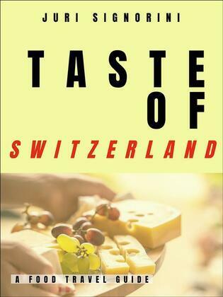 Taste of... Switzerland