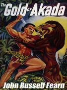 The Gold of Akada: A Jungle Adventure Novel: Anjani, Book 1