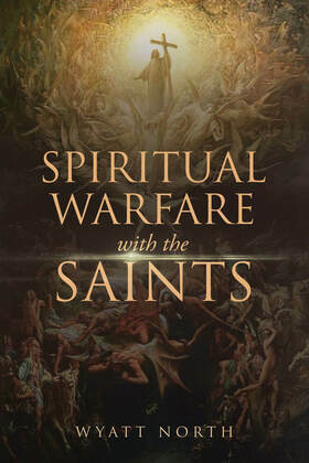Spiritual Warfare with the Saints